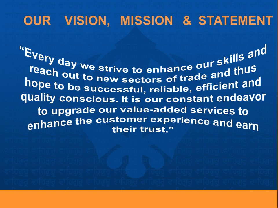 OUR VISION, MISSION & STATEMENT