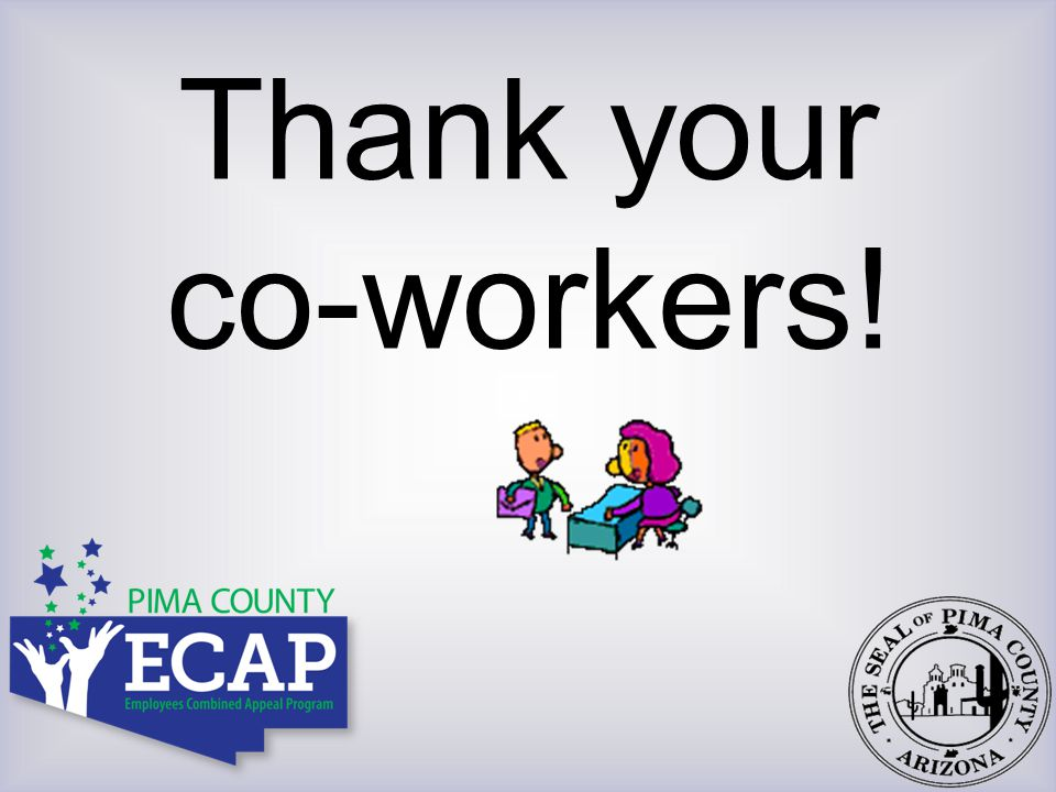 Thank your co-workers!