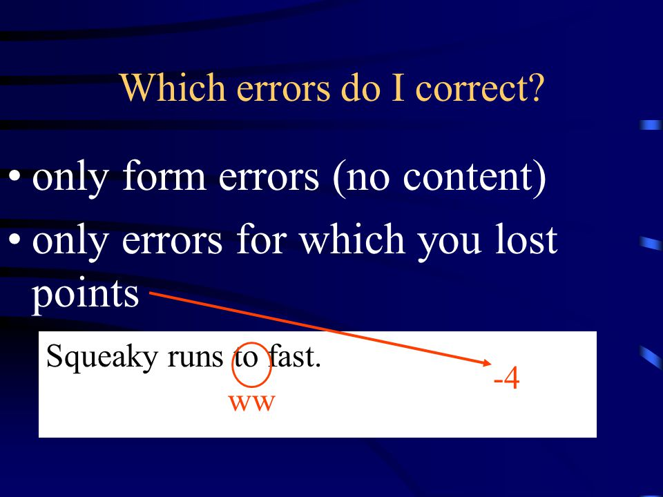 Which errors do I correct.