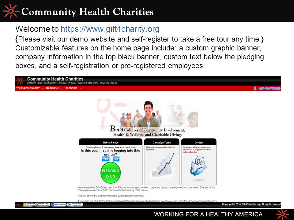Welcome to https://www.gift4charity.org { Please visit our demo website and self-register to take a free tour any time.} Customizable features on the