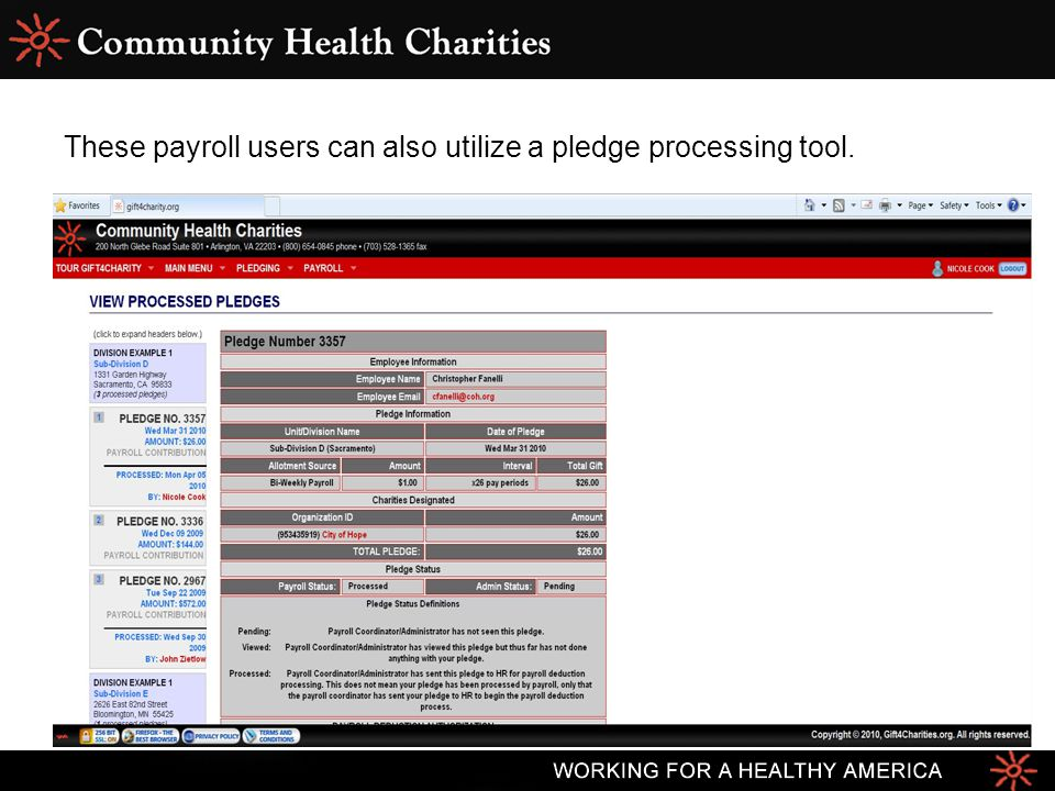 These payroll users can also utilize a pledge processing tool.
