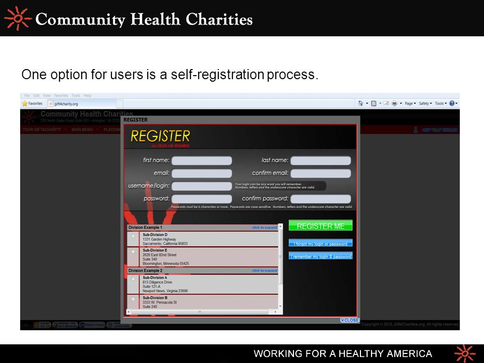 One option for users is a self-registration process.