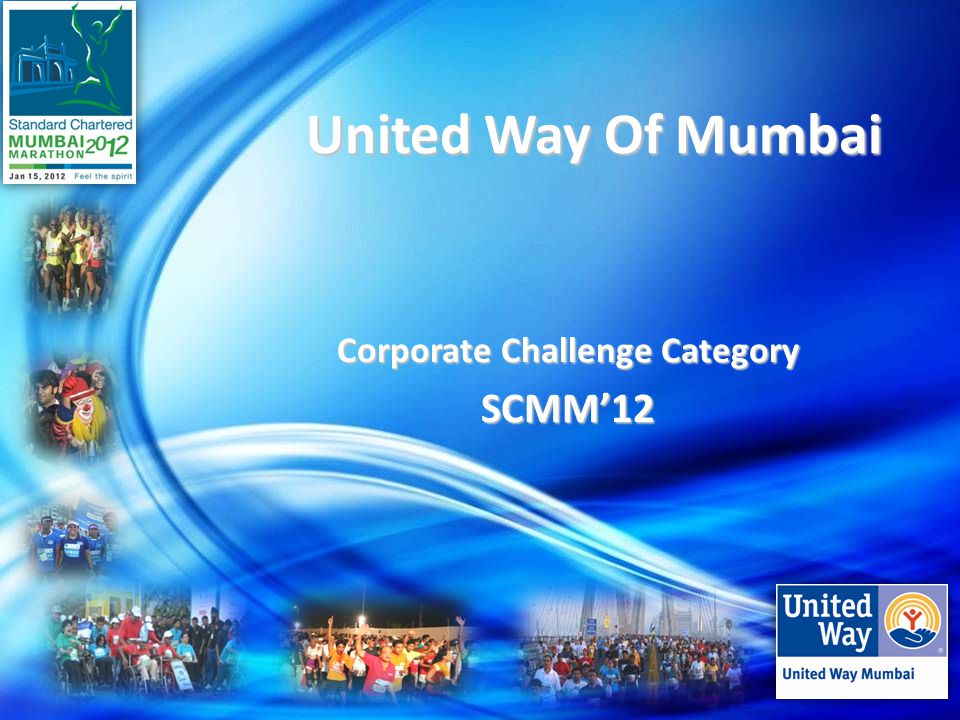United Way Of Mumbai United Way Of Mumbai Corporate Challenge Category SCMM'12