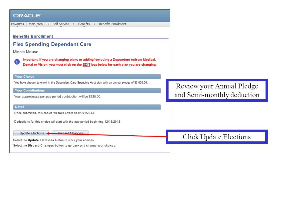 Review your Annual Pledge and Semi-monthly deduction Click Update Elections