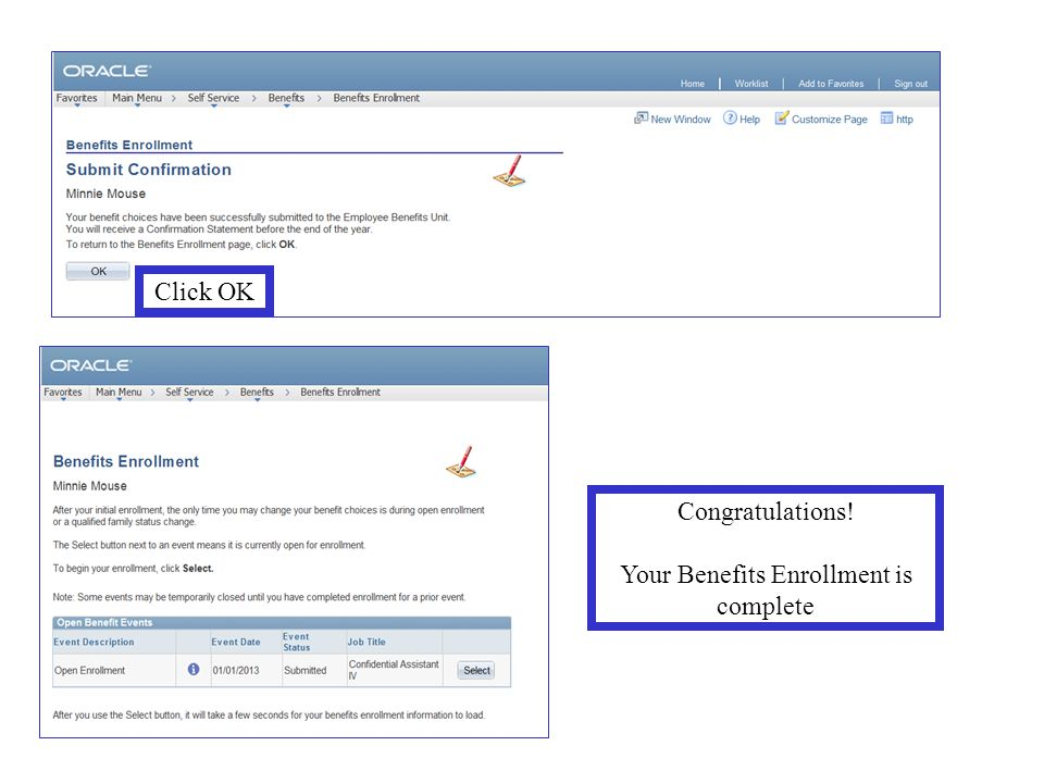 Congratulations! Your Benefits Enrollment is complete Click OK