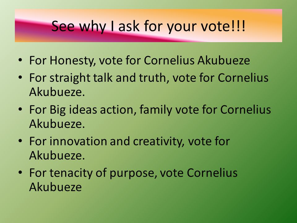 See why I ask for your vote!!.