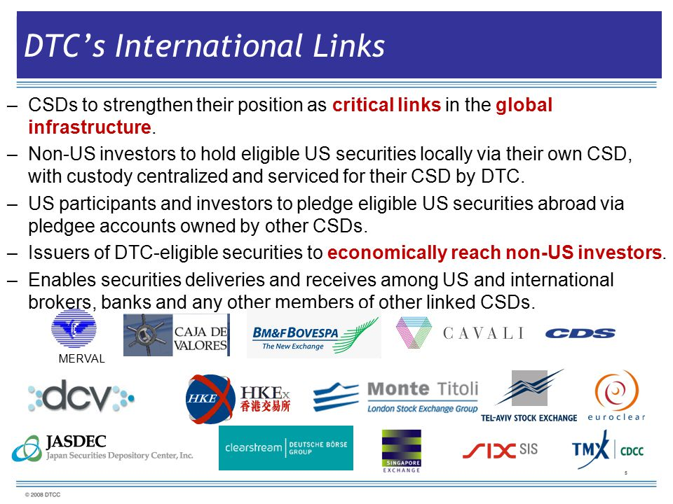 DTC's International Links –CSDs to strengthen their position as critical links in the global infrastructure.