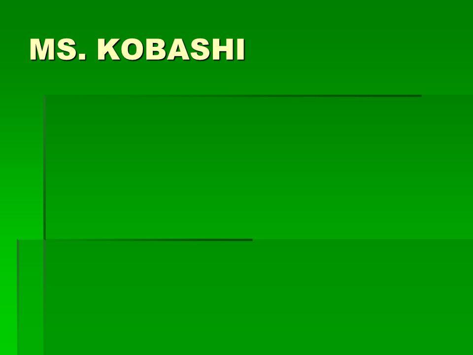 MS. KOBASHI