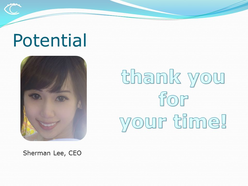 Potential Sherman Lee, CEO