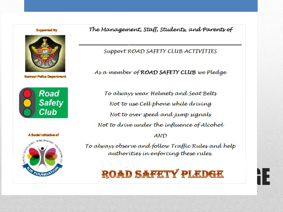 PLEDGE A Social Initiative of Supported By Kurnool Police Department
