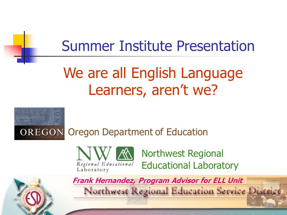 We are all English Language Learners, aren't we.