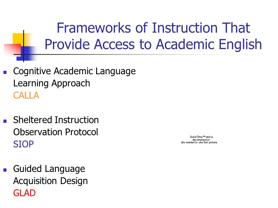 Frameworks of Instruction That Provide Access to Academic English Cognitive Academic Language Learning Approach CALLA Sheltered Instruction Observatio