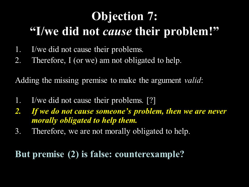 32 Objection 7: I/we did not cause their problem! 1.I/we did not cause their problems.