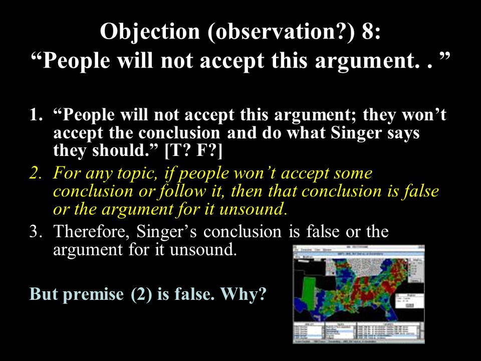 33 Objection (observation ) 8: People will not accept this argument..