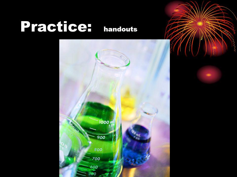 Practice: handouts