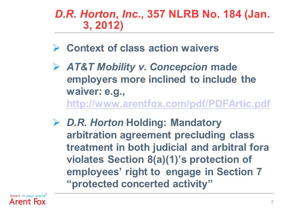 2 D.R. Horton, Inc., 357 NLRB No. 184 (Jan.