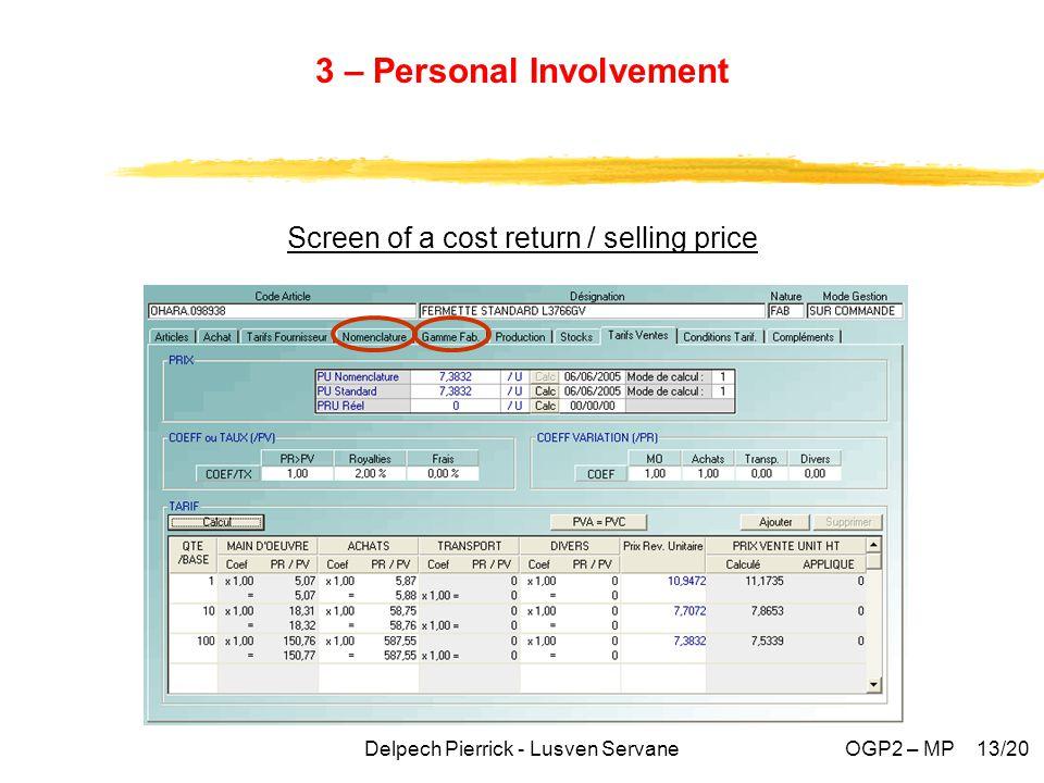 3 – Personal Involvement Screen of a cost return / selling price Delpech Pierrick - Lusven ServaneOGP2 – MP 13/20