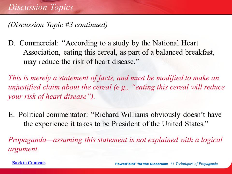 "Discussion Topics Back to Contents (Discussion Topic #3 continued) D. Commercial: ""According to a study by the National Heart Association, eating this"