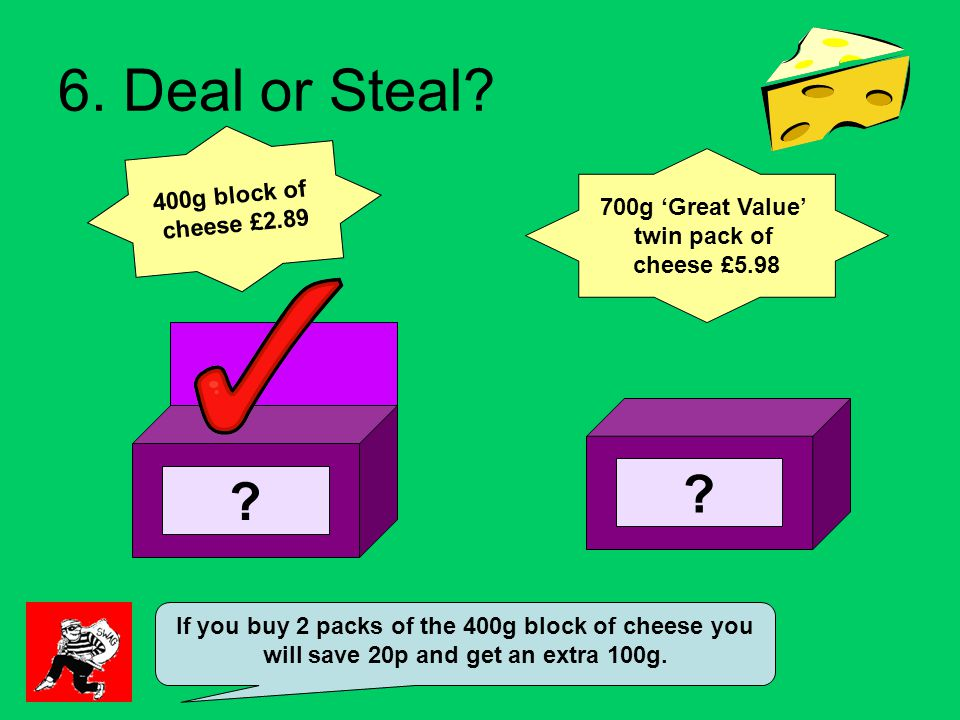 6. Deal or Steal.
