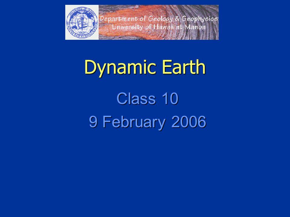 Dynamic Earth Class 10 9 February 2006