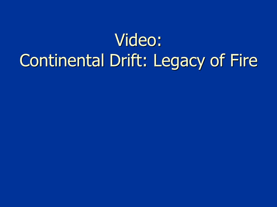 Video: Continental Drift: Legacy of Fire