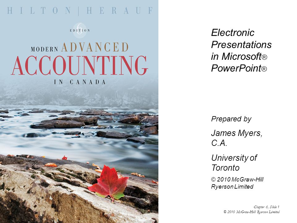 Electronic Presentations in Microsoft ® PowerPoint ® Prepared by James Myers, C.A.