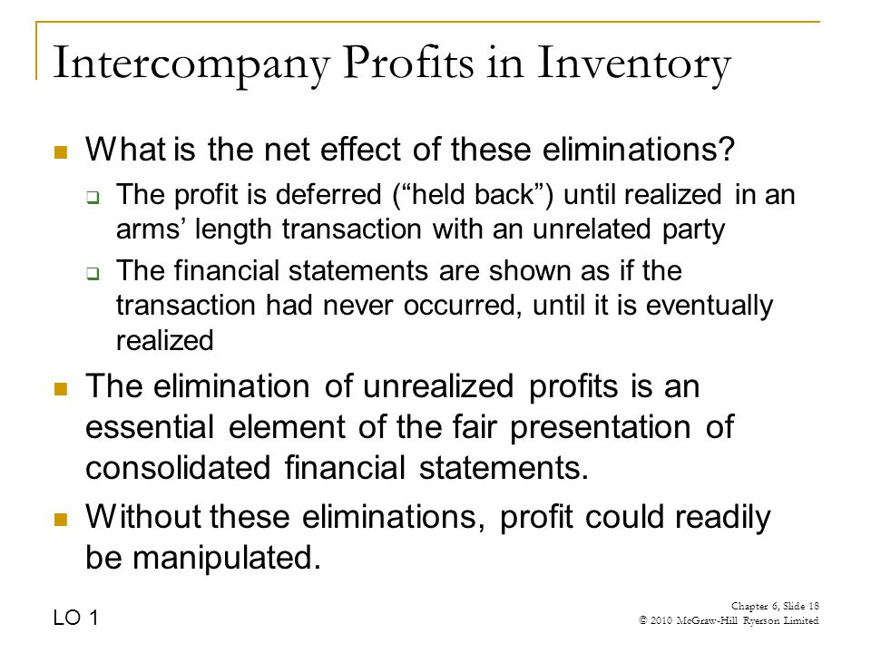 Intercompany Profits in Inventory What is the net effect of these eliminations.