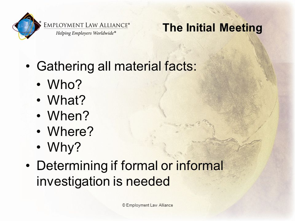 The Initial Meeting Gathering all material facts: Who.