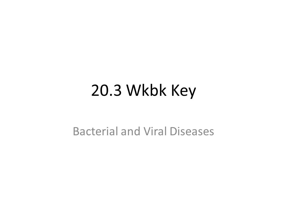 Bacterial Diseases 1.One way bacteria can cause disease is by breaking down and damaging ______________ of the infected organism.