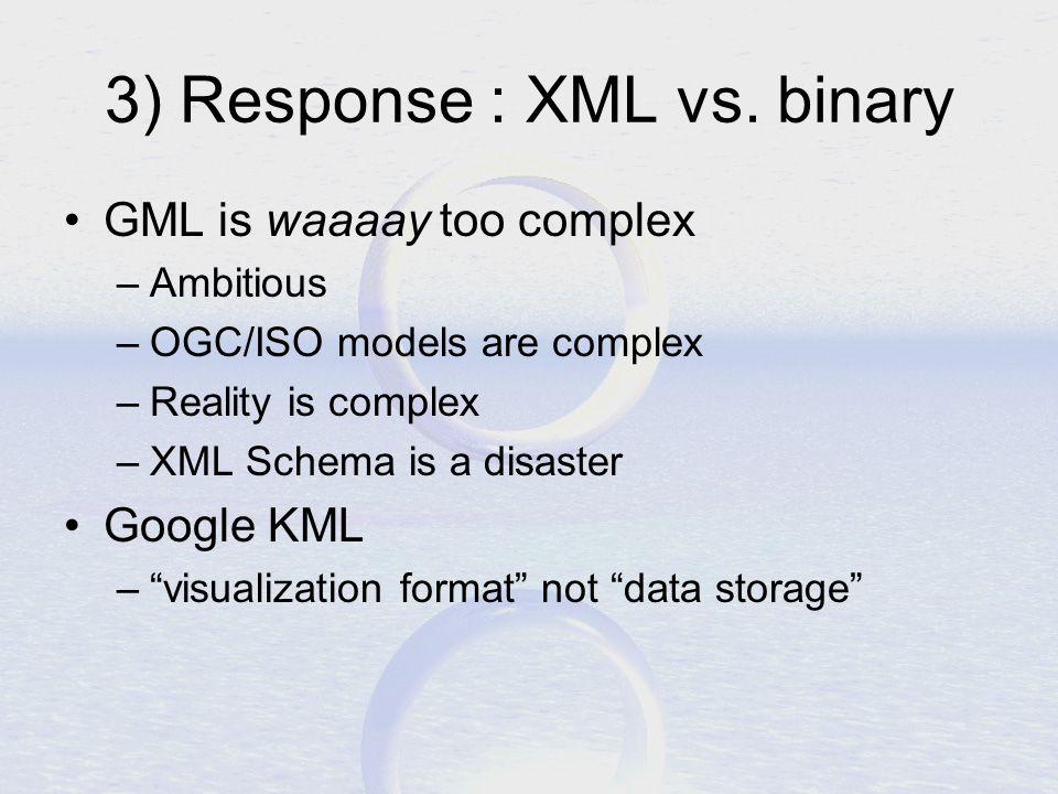3) Response : XML vs.