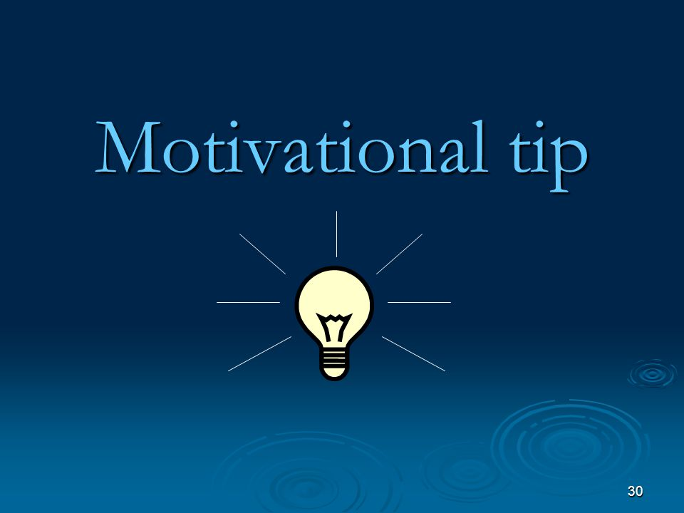 30 Motivational tip