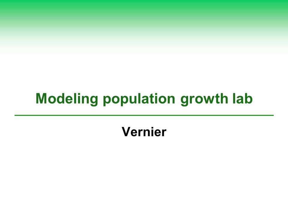 Modeling population growth lab Vernier