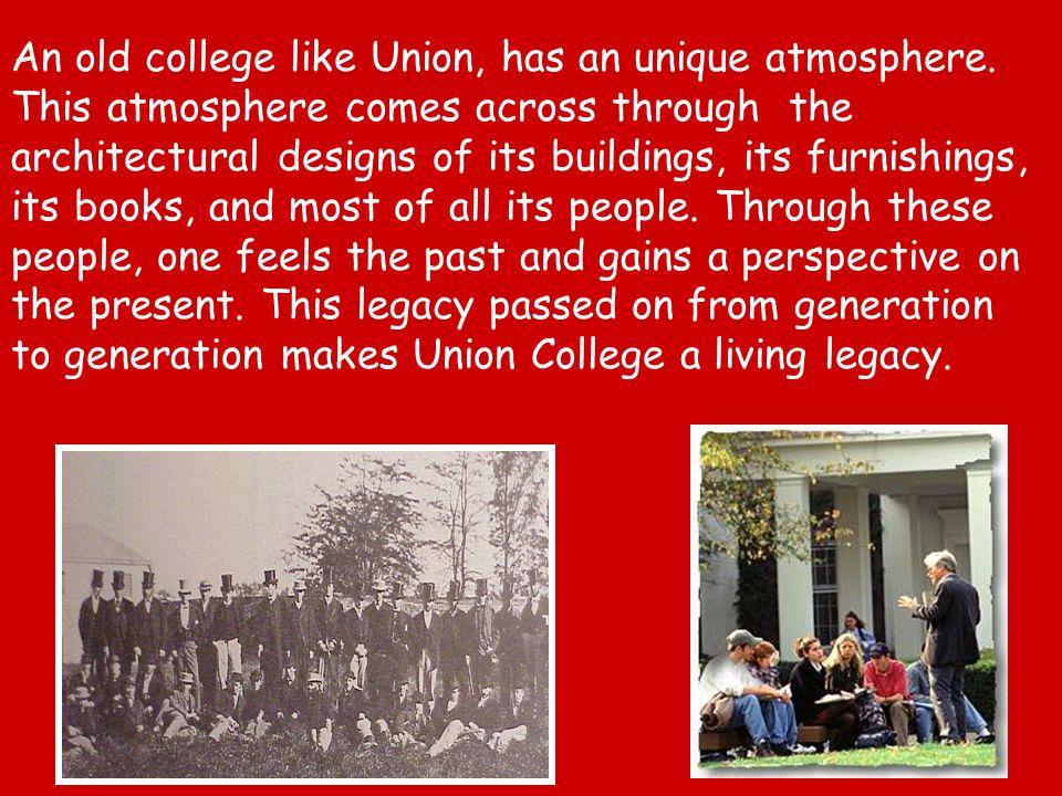Union College was born.