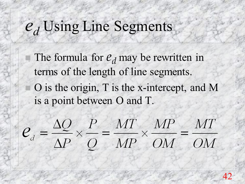 42 e d Using Line Segments The formula for e d may be rewritten in terms of the length of line segments.