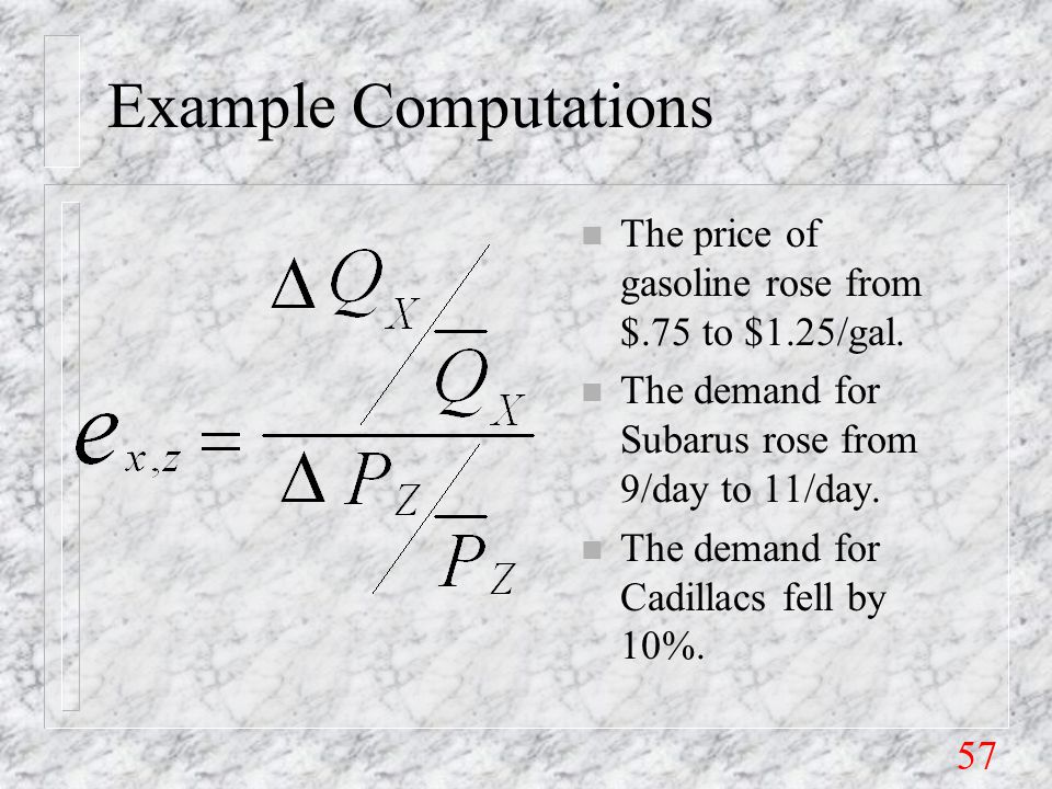 57 Example Computations n The price of gasoline rose from $.75 to $1.25/gal.