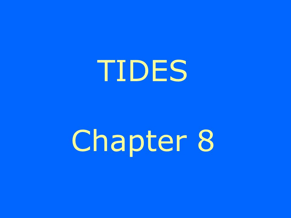 TIDES Chapter 8