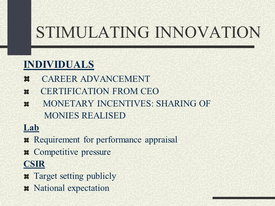 STIMULATING INNOVATION INDIVIDUALS CAREER ADVANCEMENT CERTIFICATION FROM CEO MONETARY INCENTIVES: SHARING OF MONIES REALISED Lab Requirement for perfo