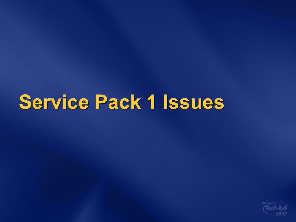 Service Pack 1 Issues