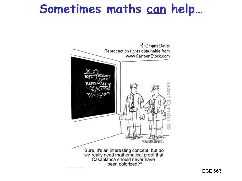 ECE 663 Sometimes maths can help…