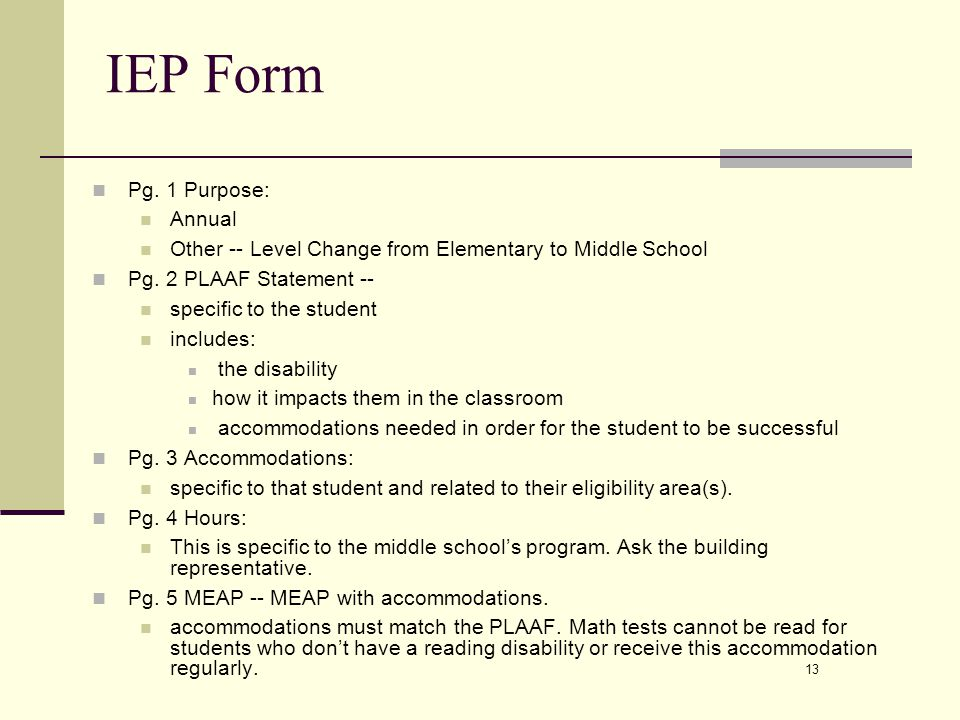 13 IEP Form Pg. 1 Purpose: Annual Other -- Level Change from Elementary to Middle School Pg.