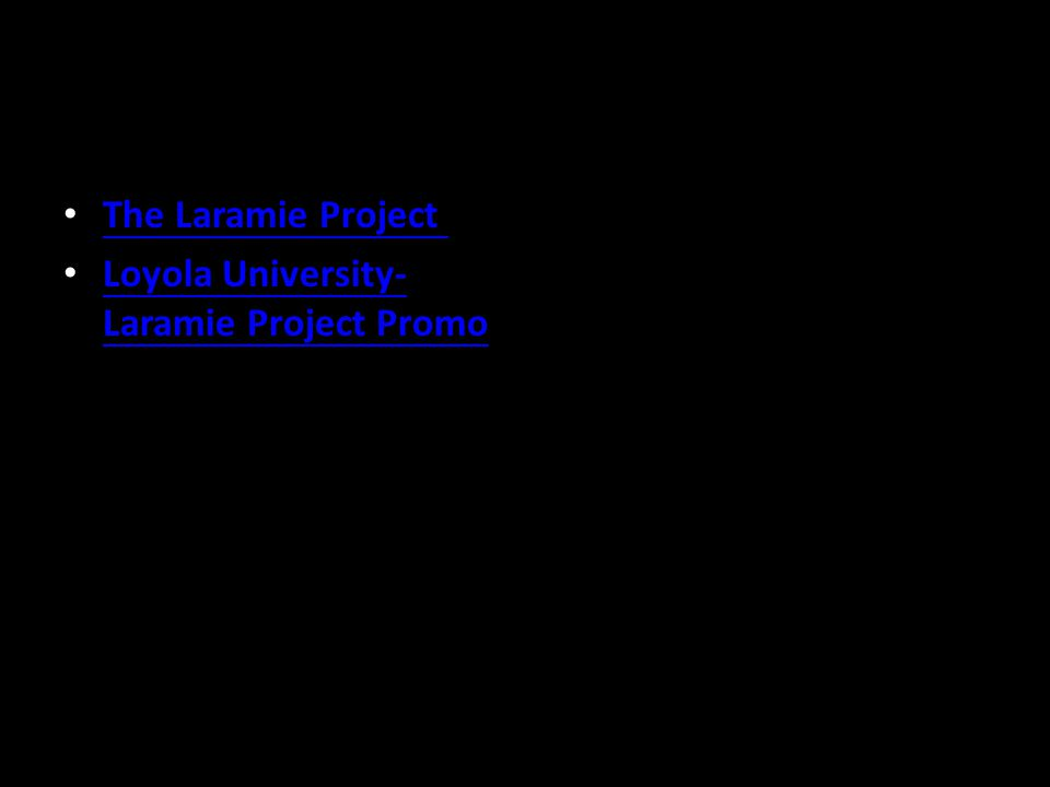The Laramie Project Loyola University- Laramie Project Promo Loyola University- Laramie Project Promo