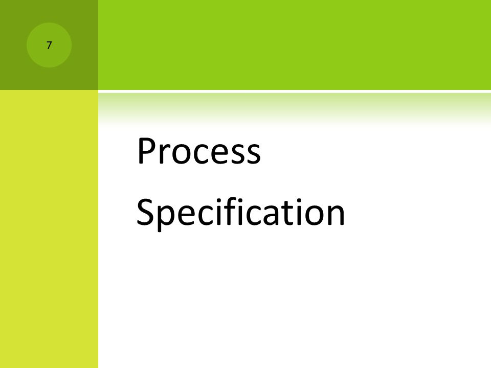 Process Specification 7