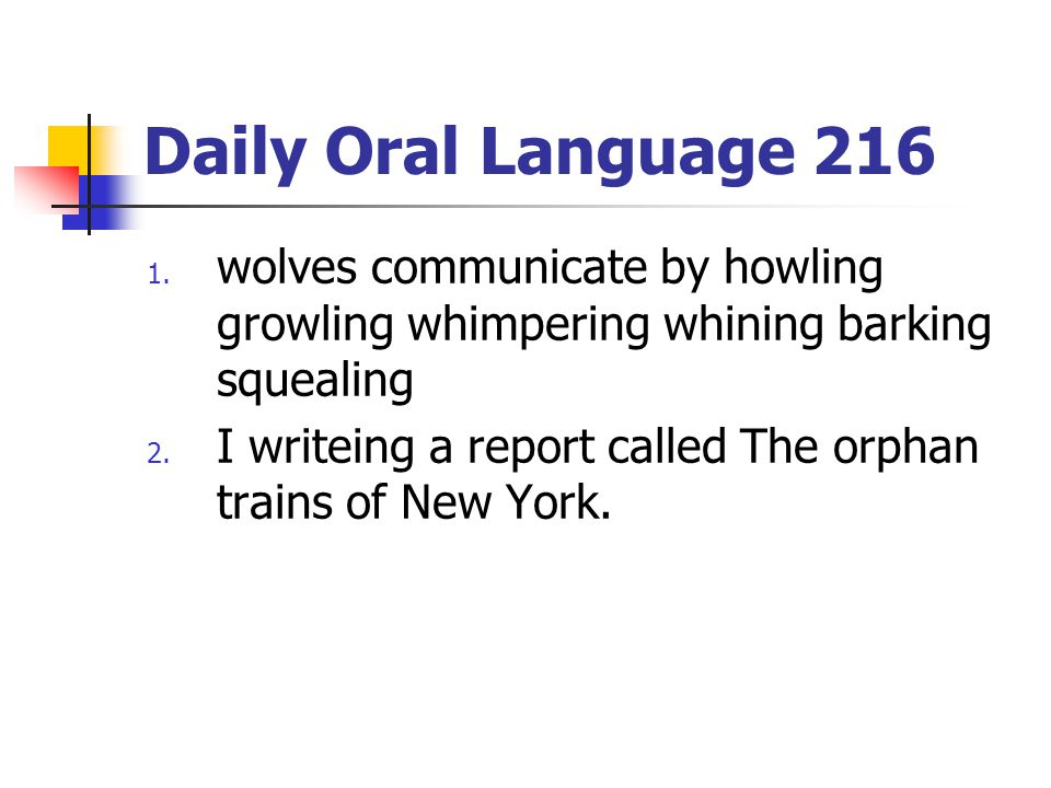 Daily Oral Language 216 1.