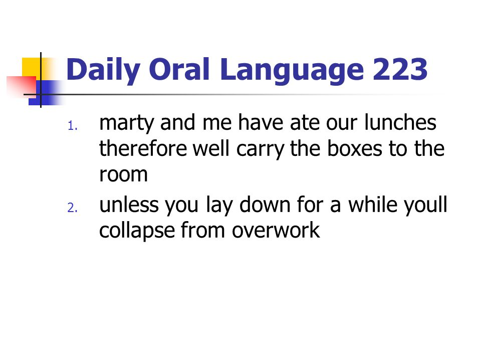 Daily Oral Language 223 1.