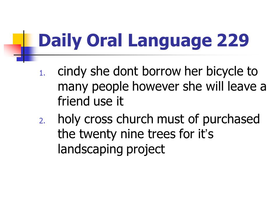 Daily Oral Language 229 1.