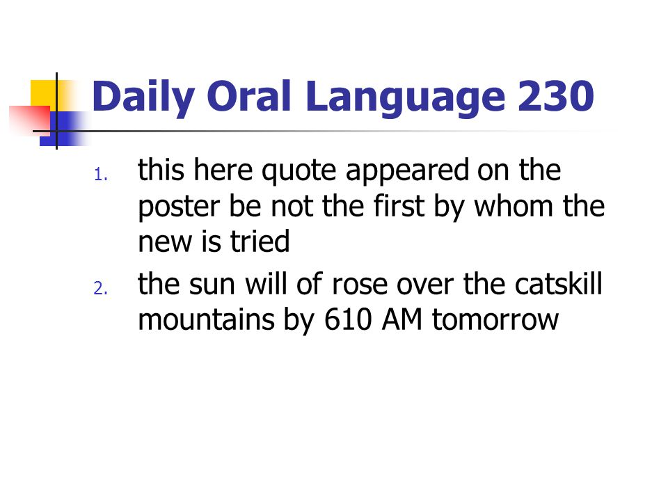 Daily Oral Language 230 1.