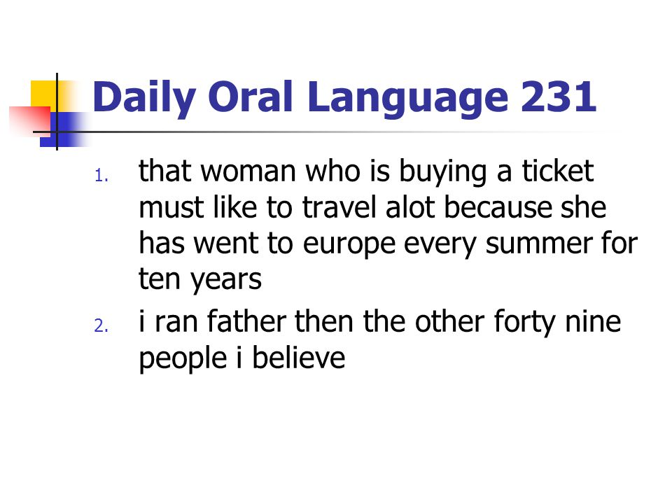 Daily Oral Language 231 1.