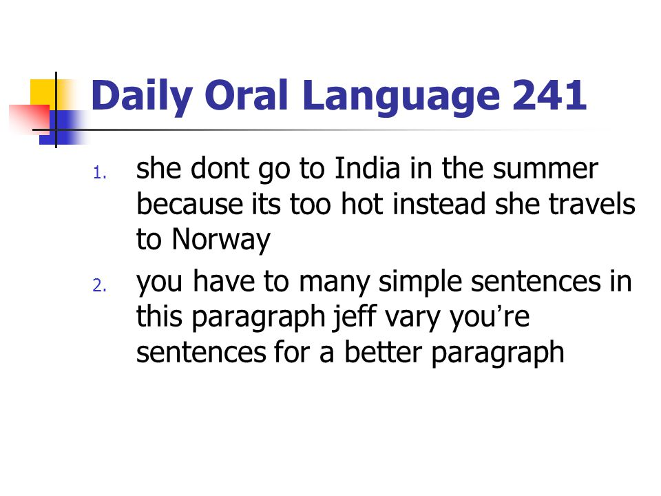 Daily Oral Language 241 1.