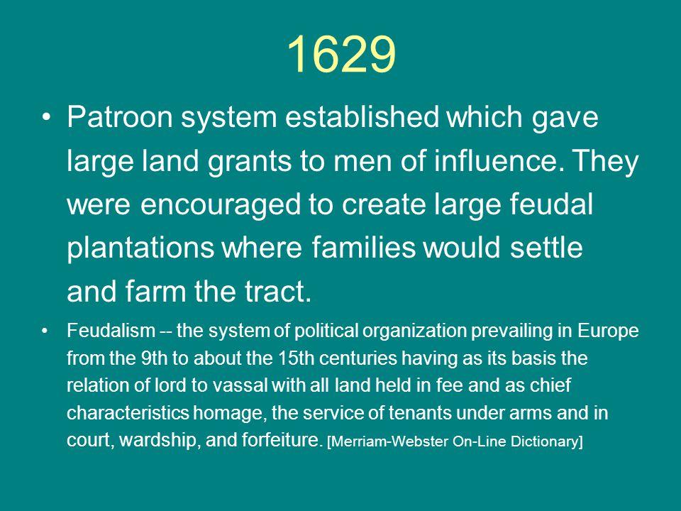1630 Kiliaen van Rensselaer establishes community on the upper Hudson River.