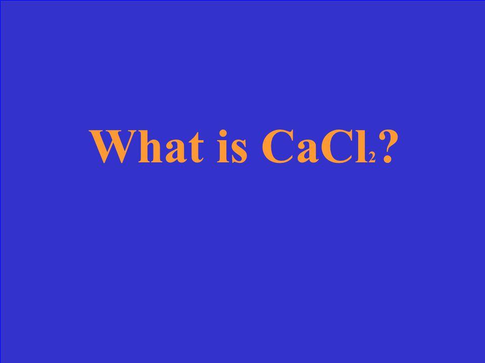 Write the formula for Calcium + Chlorine
